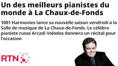 RTN : « Un des meilleurs pianistes du monde à La Chaux-de-Fonds »
