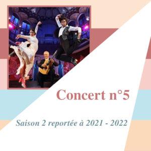 Concert 5 reporté