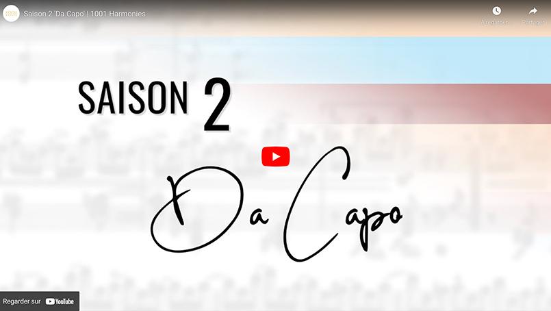 Vidéo : Présentation Saison 2 Da capo